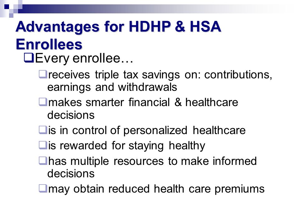 Advantages for HDHP & HSA Enrollees