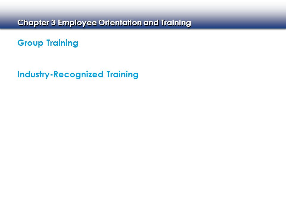 Group Training Industry-Recognized Training