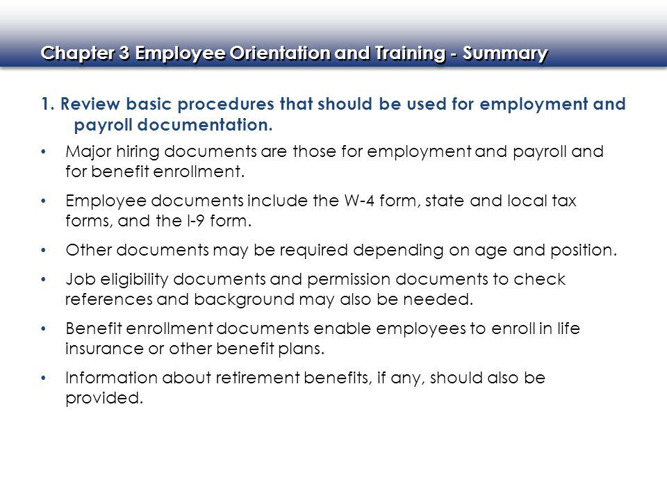 1. Review basic procedures that should be used for employment and payroll documentation.