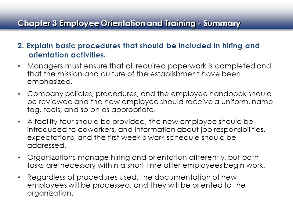 2. Explain basic procedures that should be included in hiring and orientation activities.