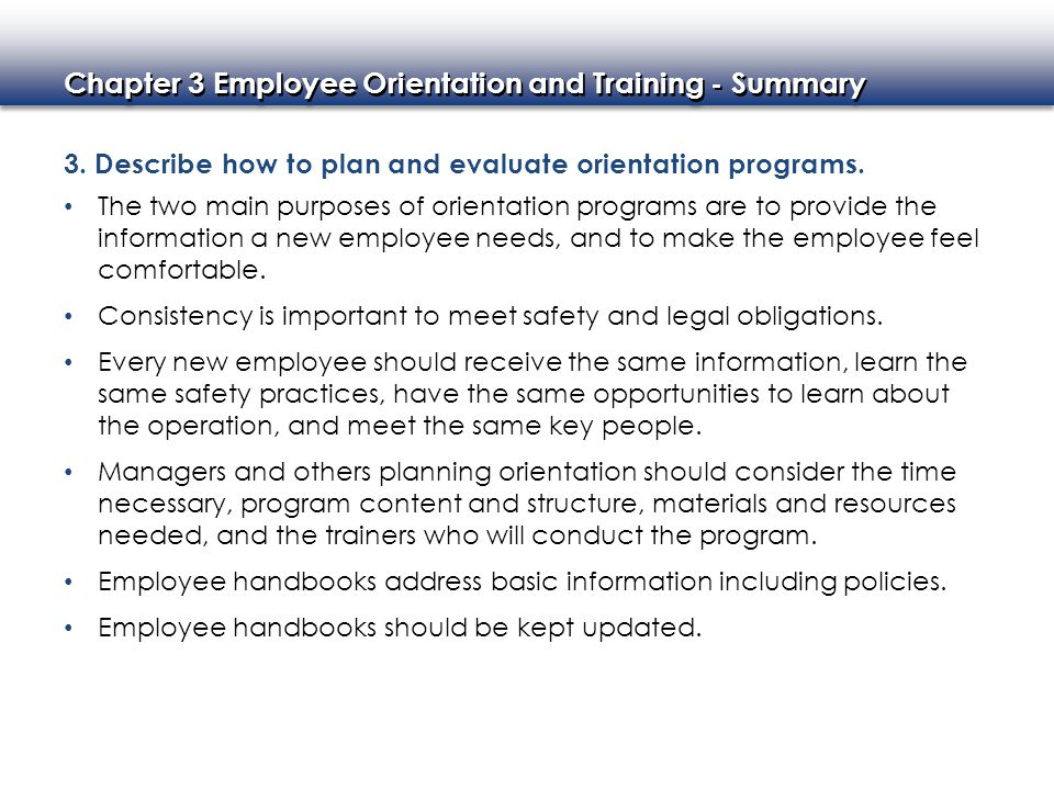 3. Describe how to plan and evaluate orientation programs.