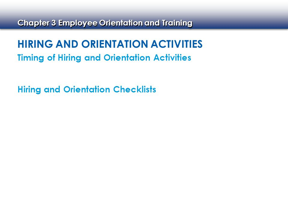 Hiring and Orientation Activities