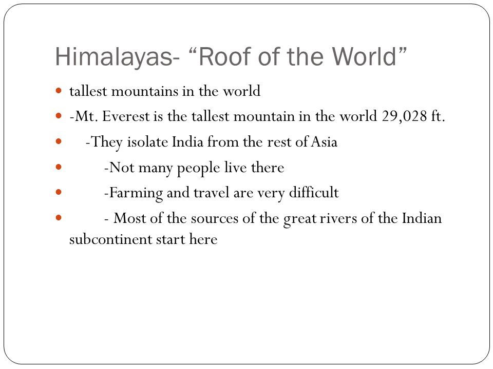 Himalayas- Roof of the World