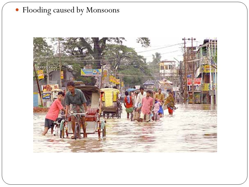 Flooding caused by Monsoons