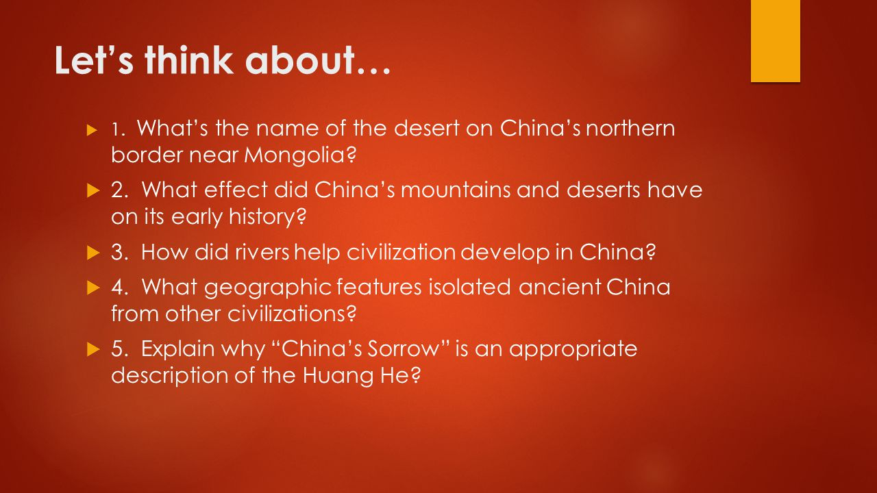 Let's think about… 1. What's the name of the desert on China's northern border near Mongolia