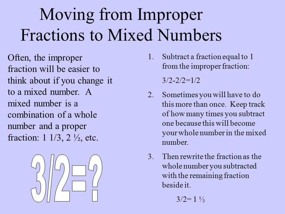 Moving From Improper Fractions To Mixed Numbers