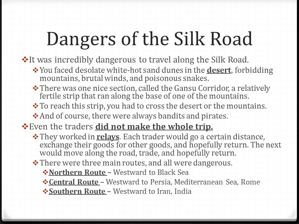 Dangers of the Silk Road