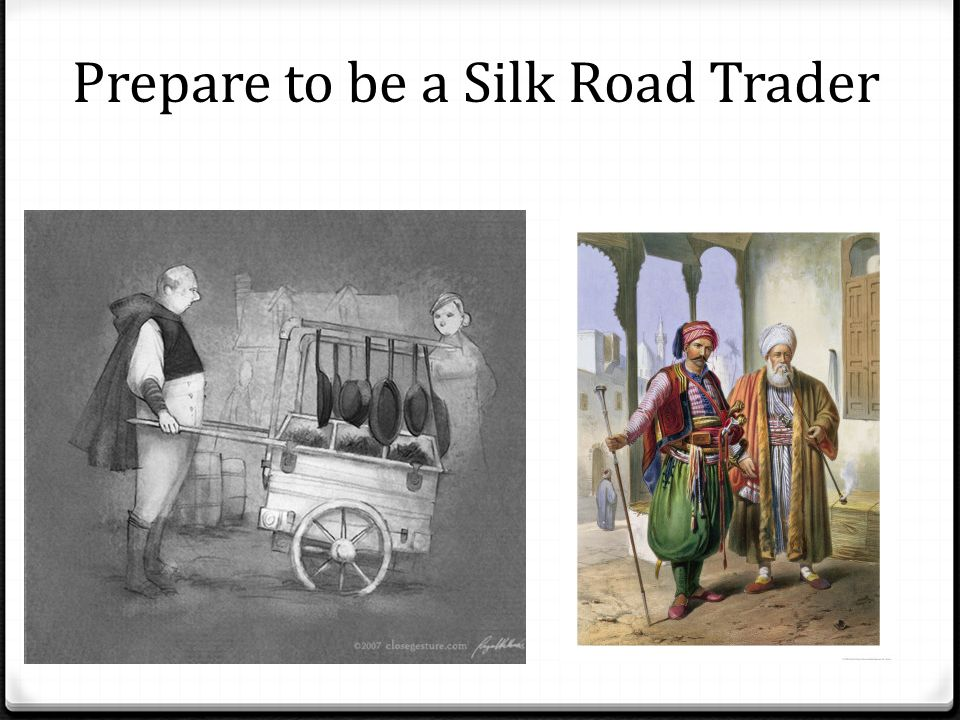 Prepare to be a Silk Road Trader