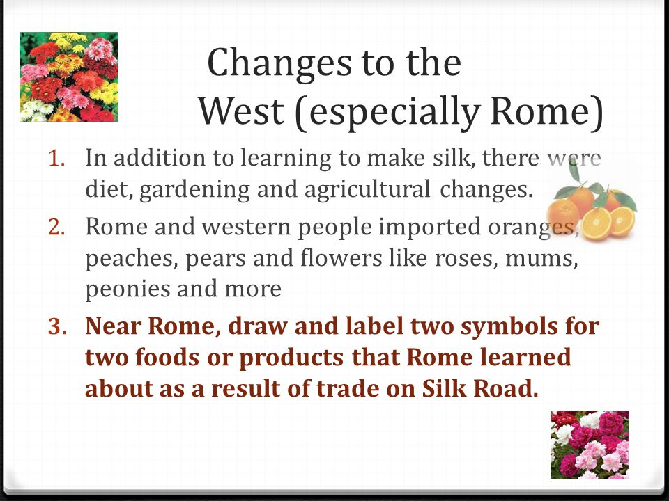 Changes to the West (especially Rome)