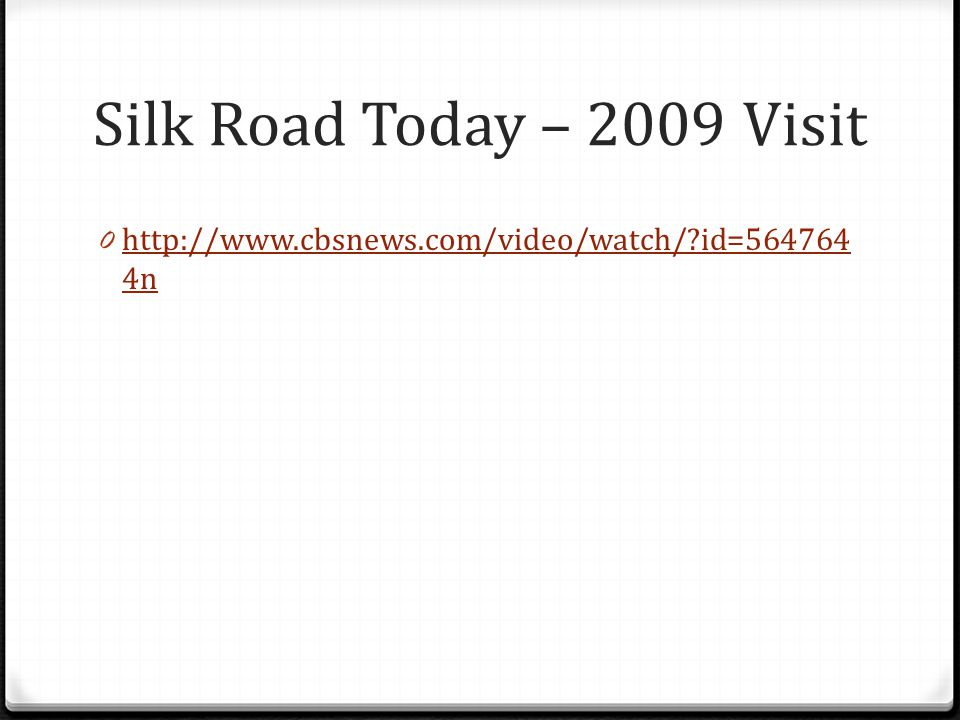 Silk Road Today – 2009 Visit   id= n