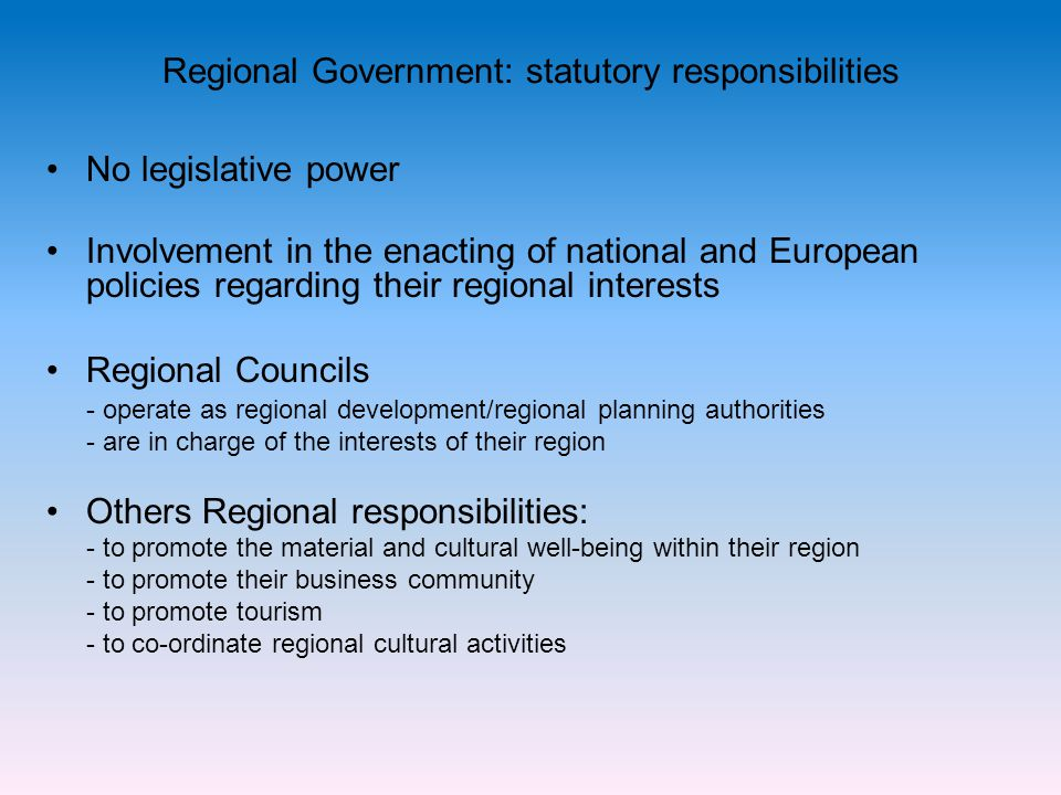 Regional Government: statutory responsibilities