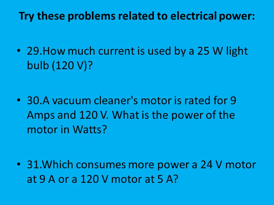 Try these problems related to electrical power: