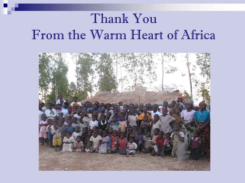 Thank You From the Warm Heart of Africa