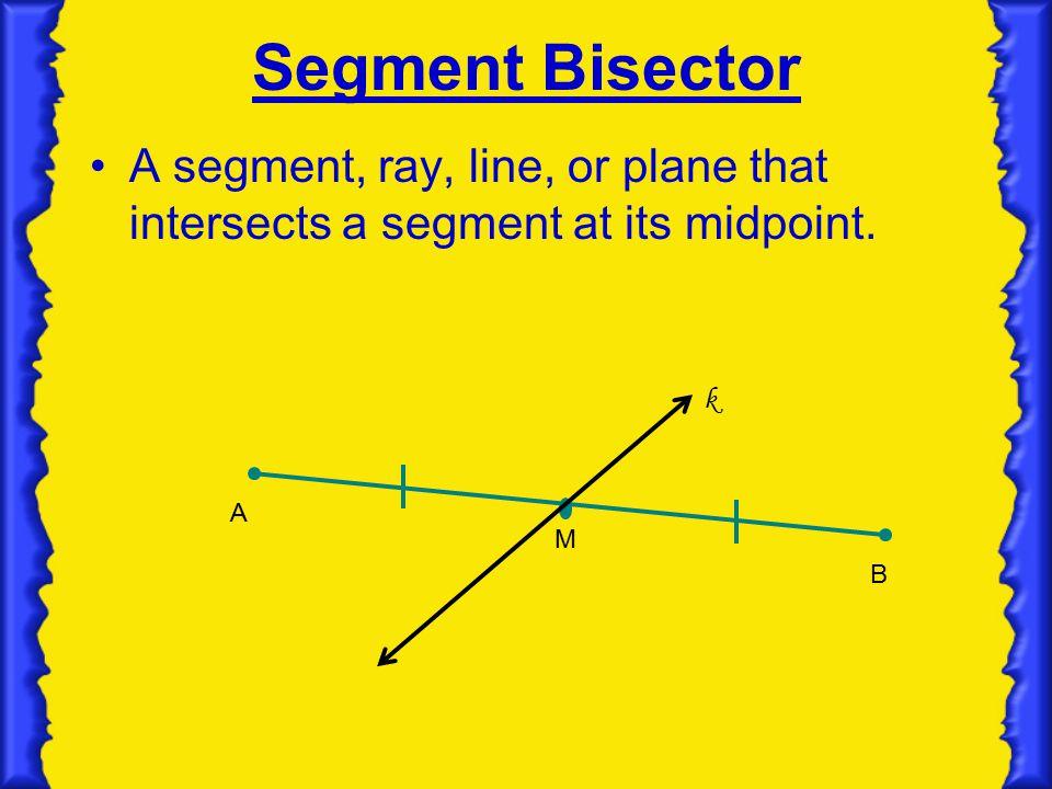 1.5 Segment Bisectors & Midpoint - ppt video online download