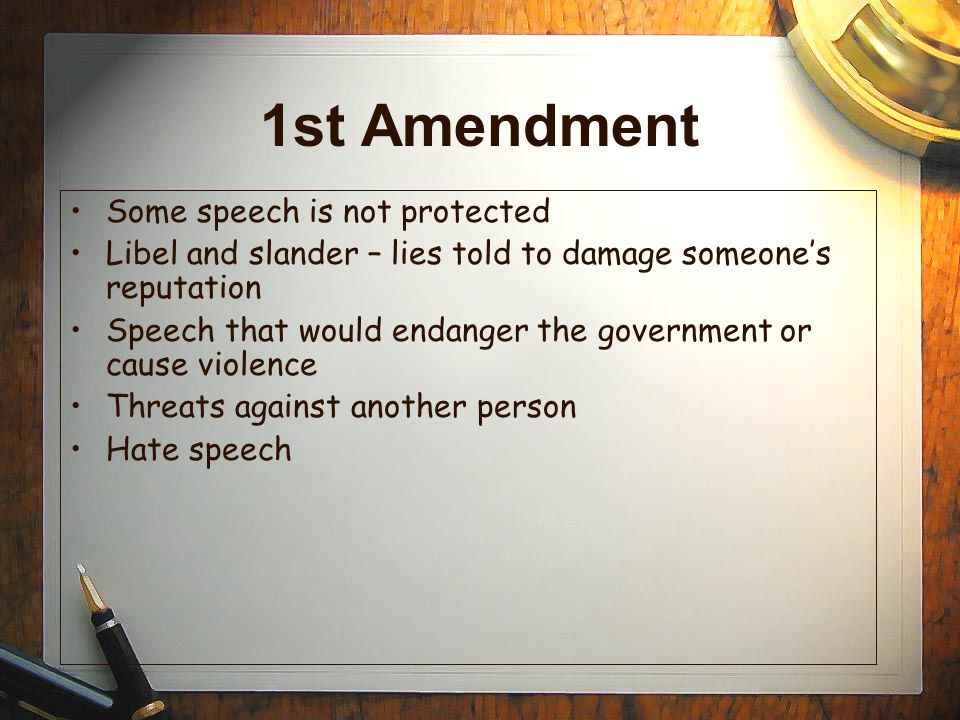 1st Amendment Some speech is not protected