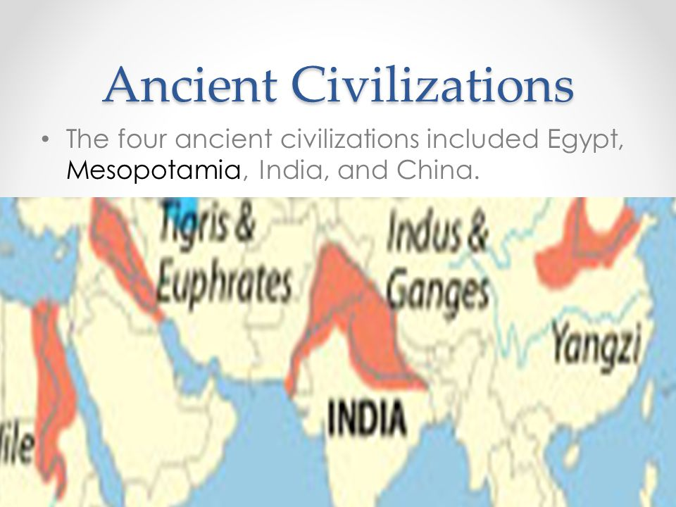 four early civilizations