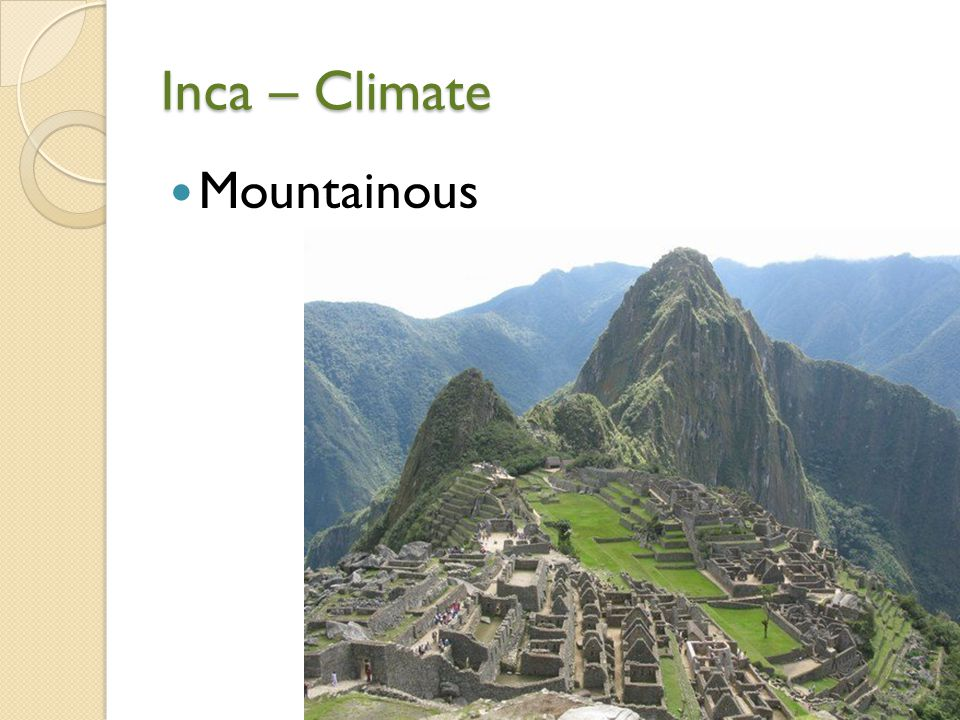 Inca – Climate Mountainous