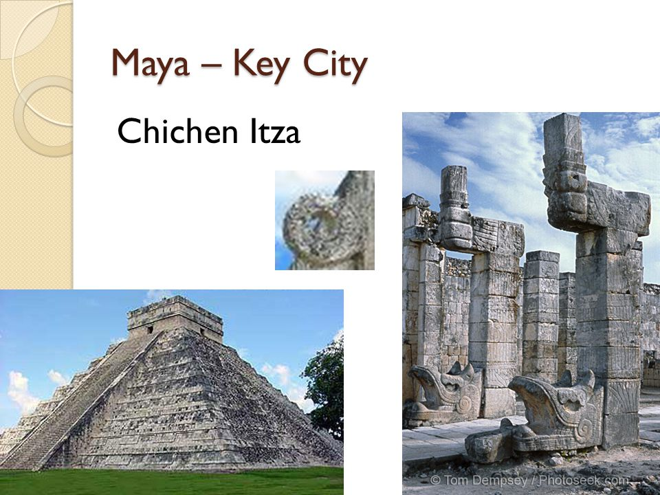 Maya – Key City Chichen Itza