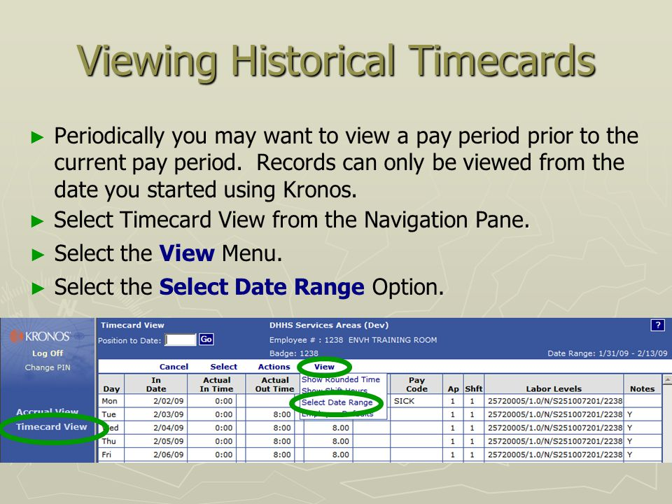 Welcome to kronos employee training entering time in kronos ppt 21 viewing historical timecards publicscrutiny Gallery