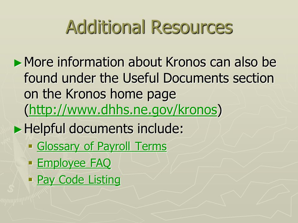 Welcome to kronos employee training entering time in kronos ppt 28 additional resources publicscrutiny Gallery