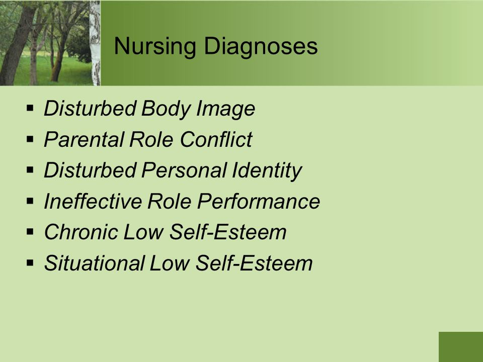Nursing Diagnoses Disturbed Body Image Parental Role Conflict