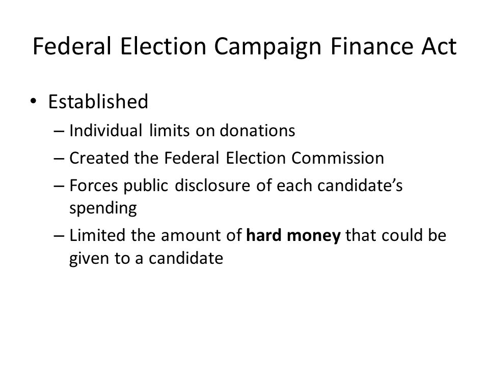 Federal Election Campaign Finance Act