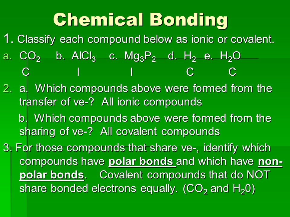 Chemical Bonding Objectives Understand Why Compounds Exist In