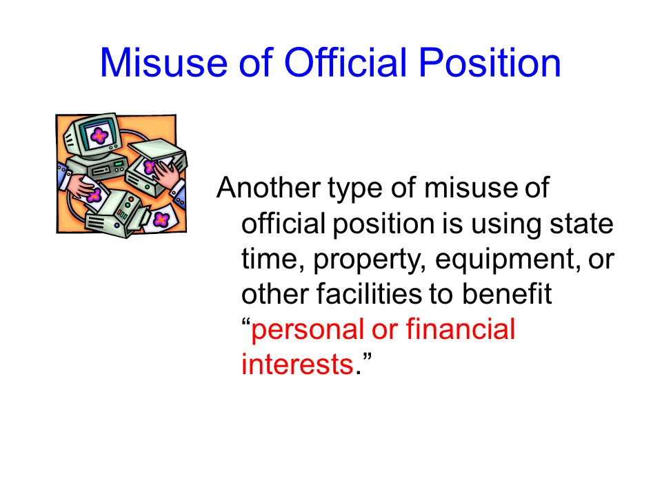 Misuse of Official Position