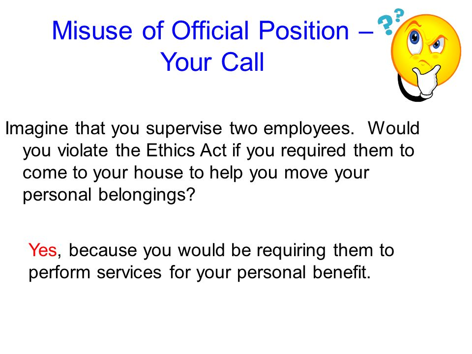 Misuse of Official Position – Your Call