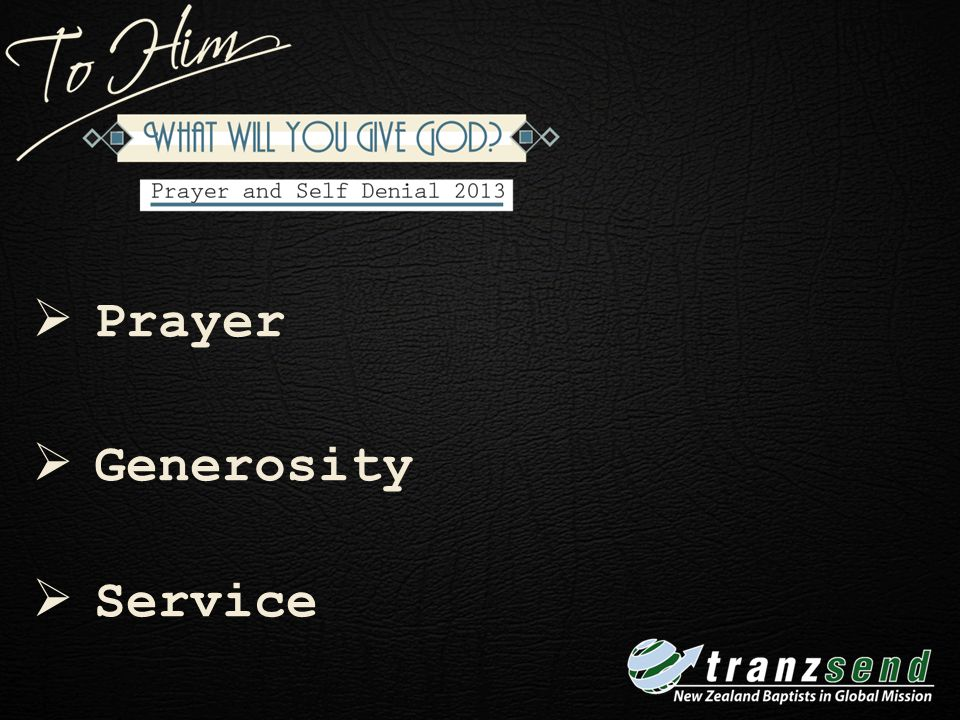 Week 1 Prayer Generosity Service