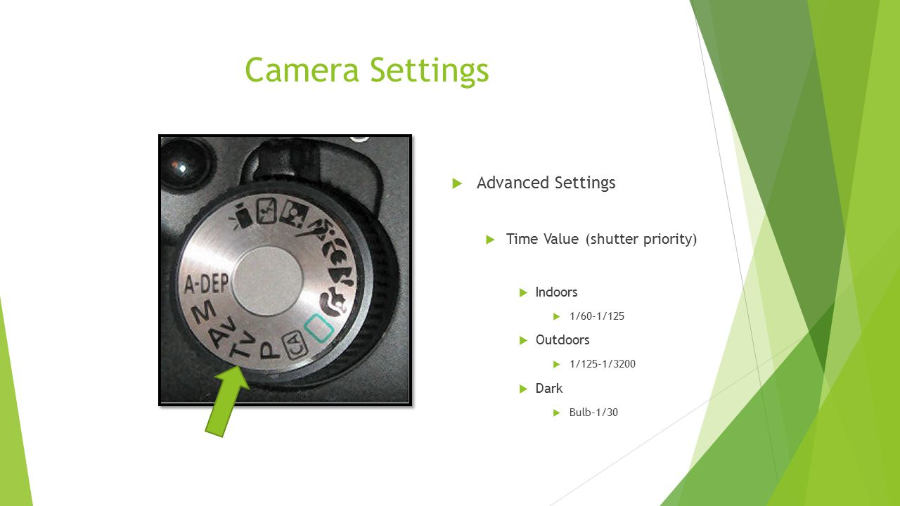 Camera Settings Advanced Settings Time Value (shutter priority)