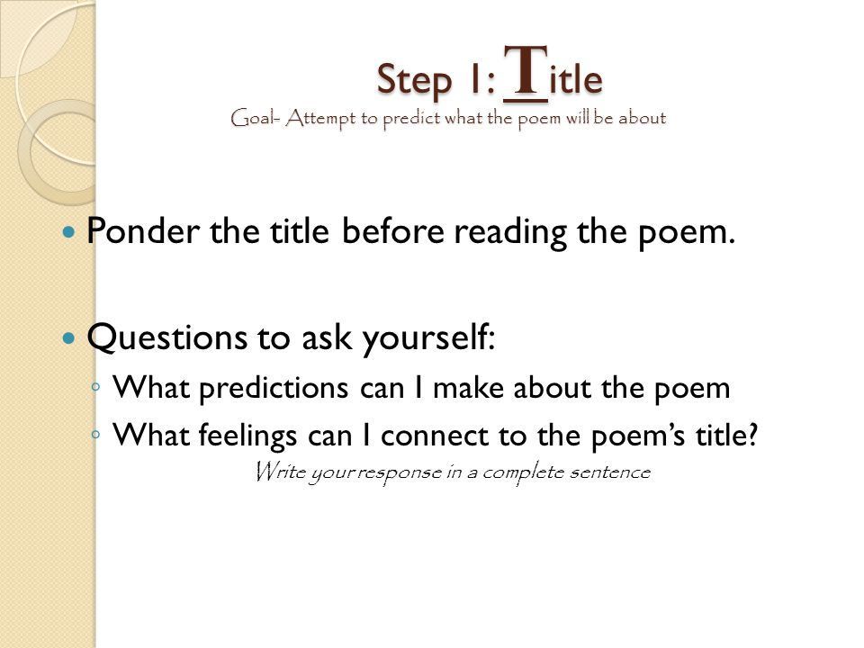 Step 1: Title Goal- Attempt to predict what the poem will be about