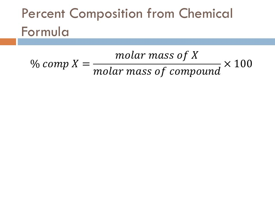Percent composition and chemical formulas ppt video online download percent composition from chemical formula altavistaventures Image collections