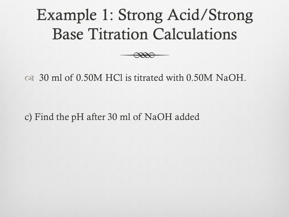 Acid Base Titrations Ppt Video Online Download