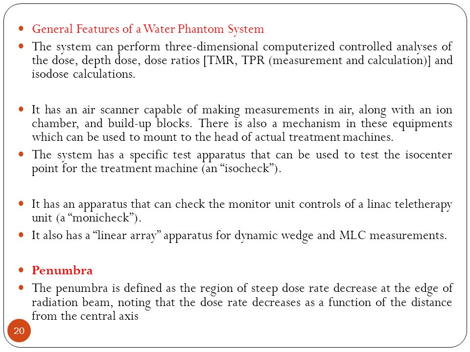 General Features of a Water Phantom System