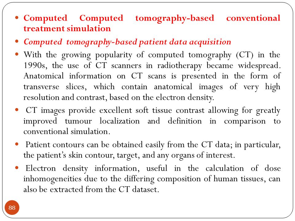 Computed Computed tomography-based conventional treatment simulation