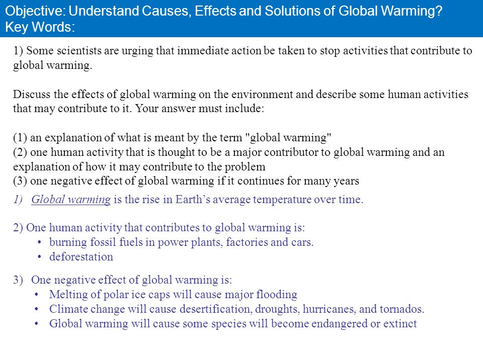 Objective: Understand Causes, Effects and Solutions of Global Warming