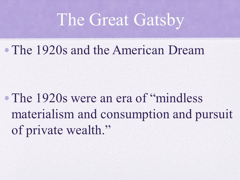 what was the american dream during the 1920s
