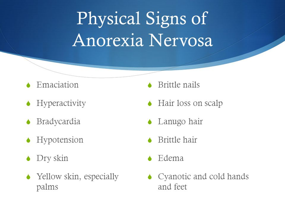 Physical Signs Of Anorexia Nervosa