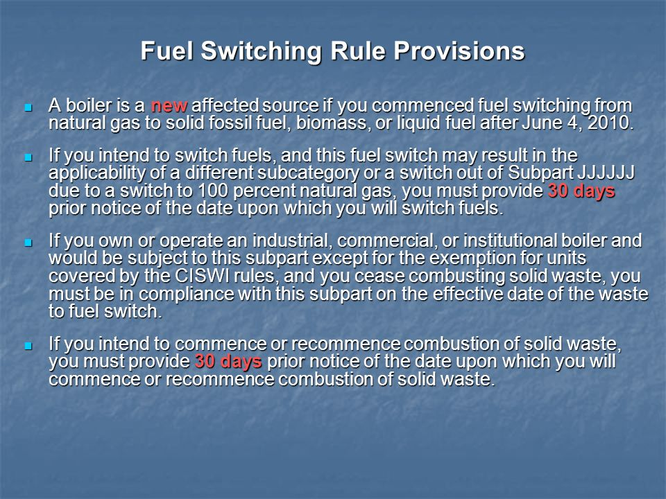 Fuel Switching Rule Provisions