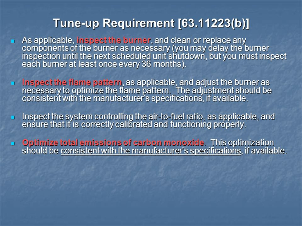 Tune-up Requirement [ (b)]