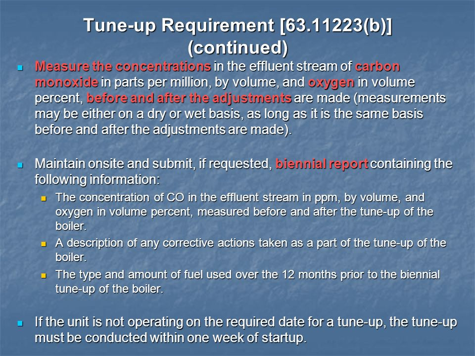 Tune-up Requirement [ (b)] (continued)