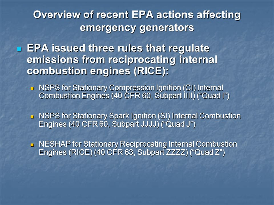 Overview of recent EPA actions affecting emergency generators