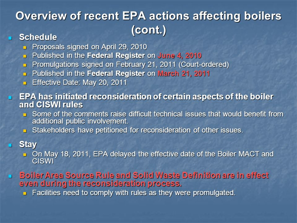 Overview of recent EPA actions affecting boilers (cont.)