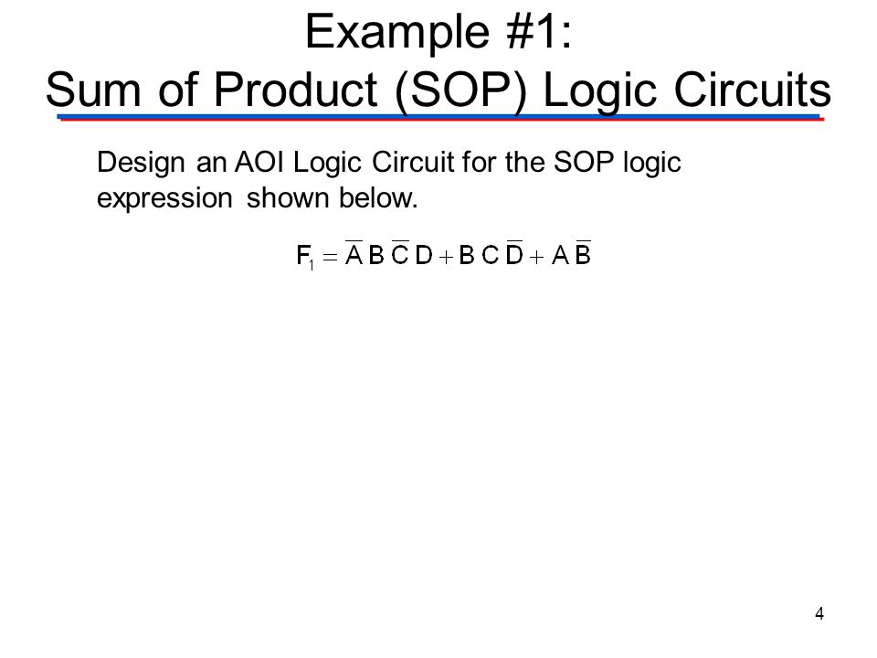 Example #1: Sum of Product (SOP) Logic Circuits