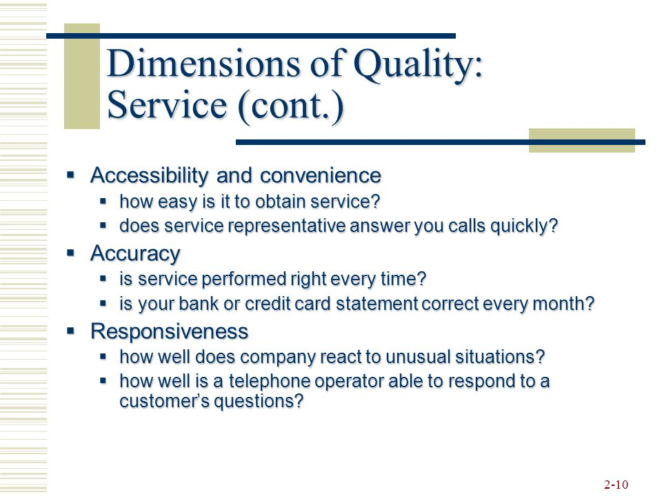 Dimensions of Quality: Service (cont.)