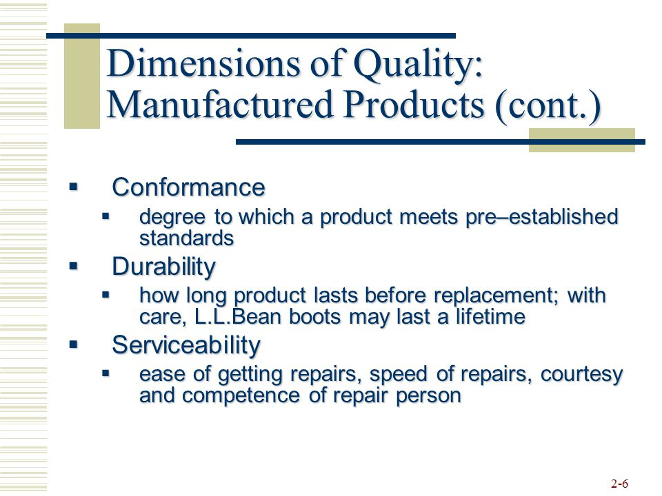Dimensions of Quality: Manufactured Products (cont.)