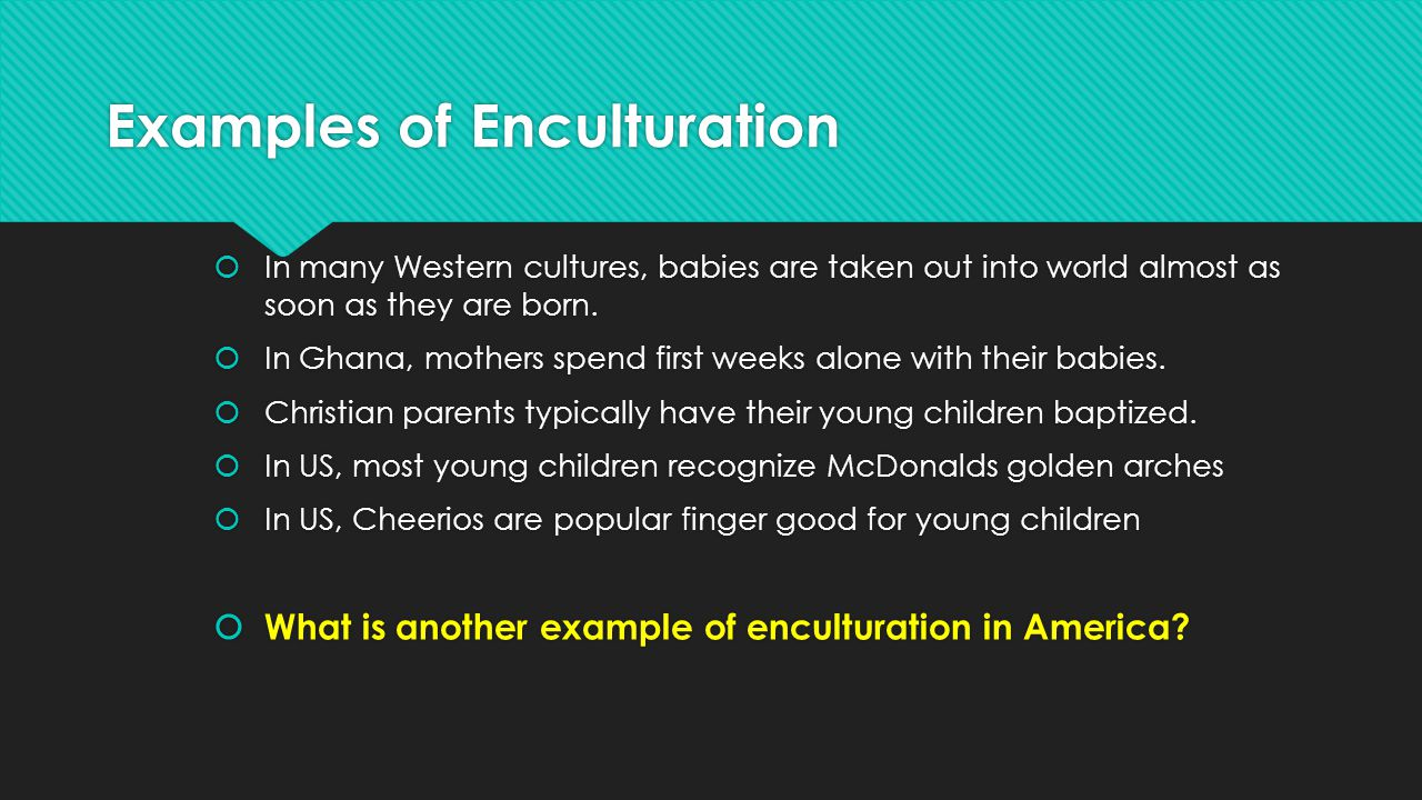enculturation examples