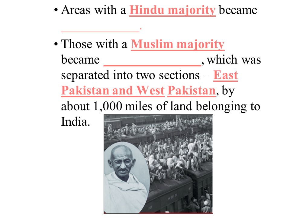 Areas with a Hindu majority became ____________.