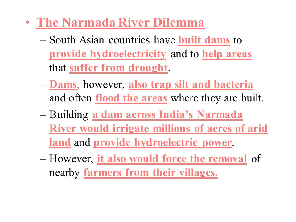 The Narmada River Dilemma